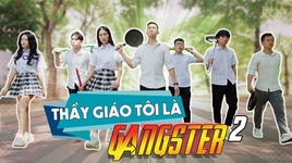thay giao toi la gangster (tap 2) - v.a