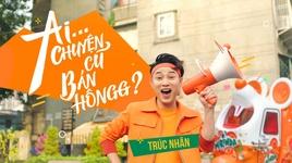 aiii chuyen cu ban hong? (karaoke) - truc nhan