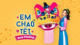 em chao tet (karaoke) - bich phuong