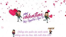 mm valentine (lyric video) - nhii, nguyenhai, khoai do