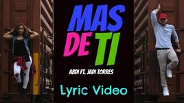 mas de ti (lyric video) - abdi