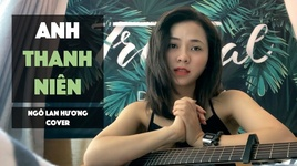 anh thanh nien (live cover) - ngo lan huong