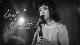 last dance (singer 2020 china) (vietsub, kara) - tu giai oanh (lala hsu)