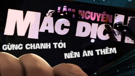 mac dich (lyric video) - lam nguyen