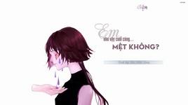 em nhu vay cuoi cung met khong / 这样到底累不累 (vietsub) - ha nhat hang
