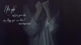 neu ban yeu ai do, xin dung noi voi toi / 如果你爱一个人, 不要告诉我 (vietsub, kara) - quy ngan lam (ji yan lin)