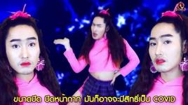 rap diss covid phien ban thai lan cuc gat - v.a