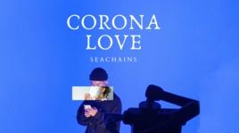 corona love - seachains