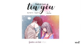 tin yeu (faith & love) (lyric video) - bui the vi, tripl3-t