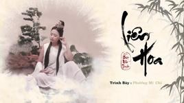 lien hoa (lyric video) - phuong my chi