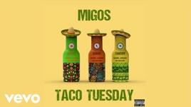 tacos tuesday - migos