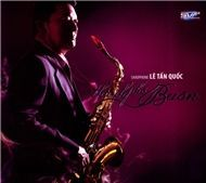 thanh pho buon (saxophone) - le tan quoc