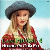 nhung gi cho em (vol.4) - lam phuong