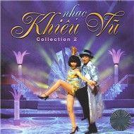 nhac khieu vu (collection 2) - v.a