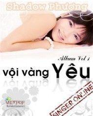 voi vang yeu - shadow phuong