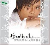 tinh la the... hai lan dau (2006) - han thai tu