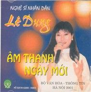 am thanh ngay moi - le dung (nsnd)