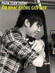 am nhac khong gioi han (music unlimited 2011) - pham toan thang