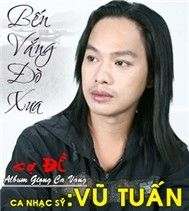 ben vang do xua - vu tuan