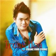 chang trai trung hoa (2011) - khang vinh cuong