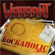 rockaholic (2011) - warrant