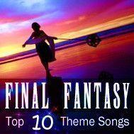 final fantasy top 10 theme songs - v.a