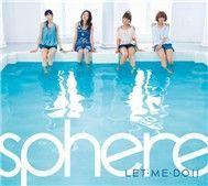 let me do!! (2011) - sphere