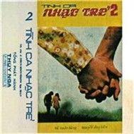 tinh ca nhac tre 2 (truoc 1975) - v.a