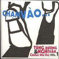 cham vao (tinh khuc nhu huy) - tung duong, nghi van