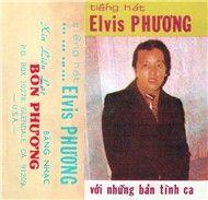 tieng hat elvis phuong (nhac truoc 1975) - elvis phuong