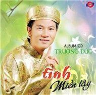 tinh mien tay (cd.2) - truong duc