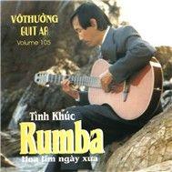 tinh khuc rumba (vol. 105) - vo thuong