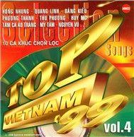 Nhạc Việt Hay 98 - Top Việt Nam '98 (10 Ca Khúc Chọn Lọc Vol 4)