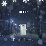 true love (single 2011) - deep