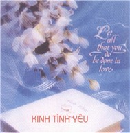 Album Kinh Tình Yêu (Thánh Ca) - Ca Đoàn Thiên Cung