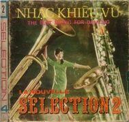 la nouvelle selection 2 nhac khieu vu (mat b) - v.a