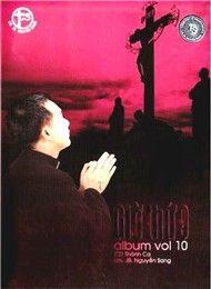 Giờ Thứ 9 (Thánh Ca Vol 10) - Lm. JB Nguyễn Sang