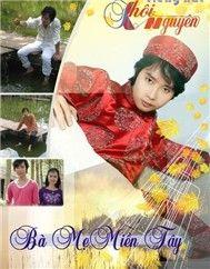 ba me mien tay (2012) - khoi nguyen