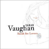 sarah for lovers - sarah vaughan