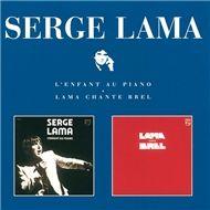 l'enfant au piano / lama chante brel - serge lama