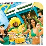 pure brazil ii - electric samba groove - v.a