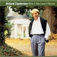 when a man loves a woman - richard clayderman