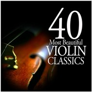 40 most beautiful violin classics - v.a