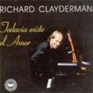 jodavia existe el amor - richard clayderman