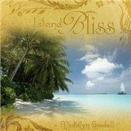 island bliss - medwyn goodall