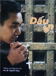 Album Dấu Ấn (Thánh Ca Vol 1) - Lm. JB Nguyễn Sang