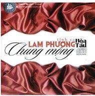 chung mong (hoa tau lam phuong) - v.a