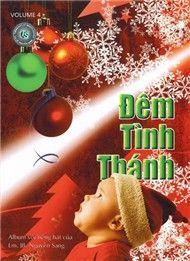 Album Đêm Tình Thánh (Thánh Ca Vol 4) - Lm. JB Nguyễn Sang