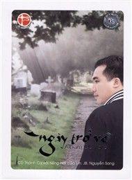 Ngày Trở Về (Thánh Ca Vol 8) - Lm. JB Nguyễn Sang