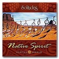 native spirit - gentle world - dan gibson